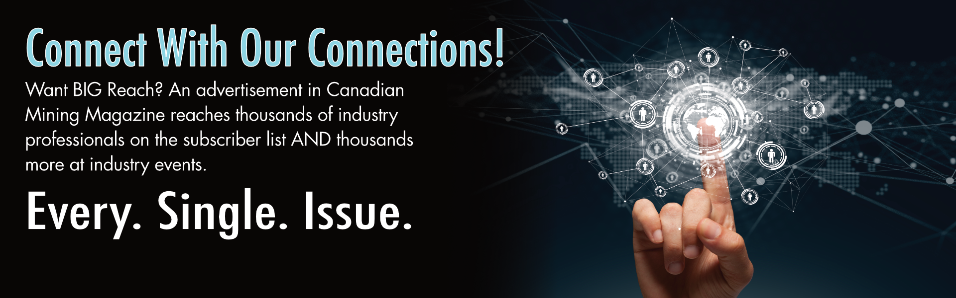 Advertise in Canadian Mining Magazine!