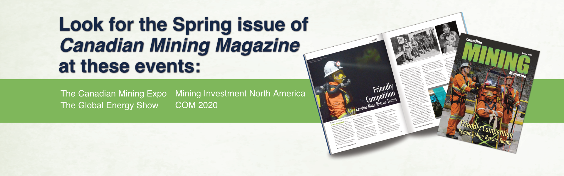 Canadian Mining Magazineis here, there and everywhere!