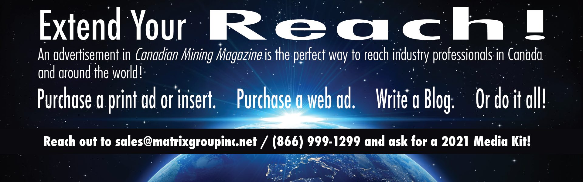 Extend your reach with Canadian Mining Magazine